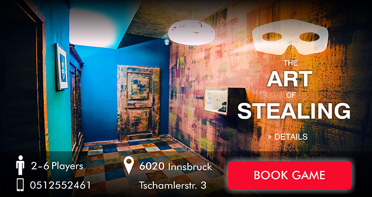 The art of stealing - Escape Game Innsbruck
