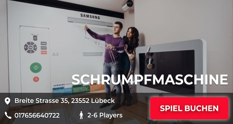 Escape Game Luebeck - Schrumpfmaschine